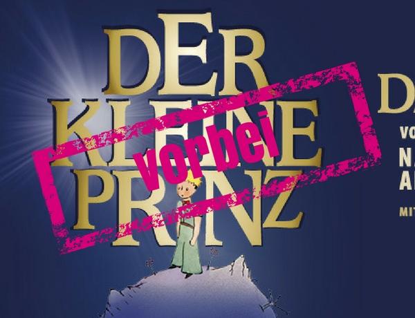 """GEWINN DEIN TICKET für """"Der kleine Prinz – das Musical"""""""