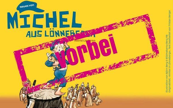 Der Wettbewerb ist beendet – Gewinne Tickets für «Neues von Michel aus Lönneberga» in Rorschach